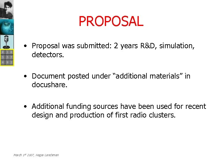 PROPOSAL • Proposal was submitted: 2 years R&D, simulation, detectors. • Document posted under