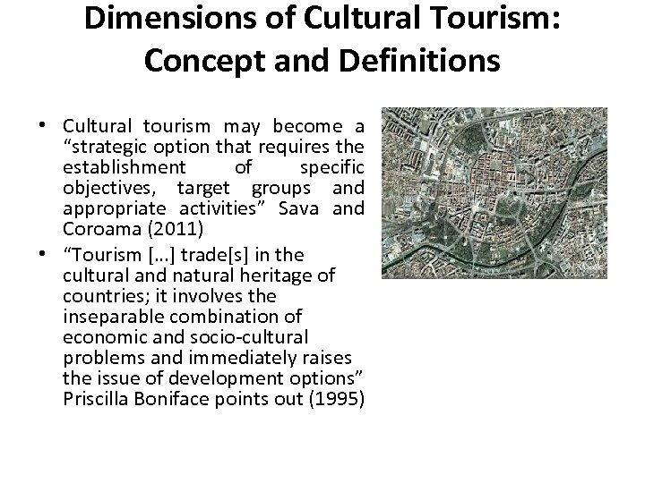"""Dimensions of Cultural Tourism: Concept and Definitions • Cultural tourism may become a """"strategic"""