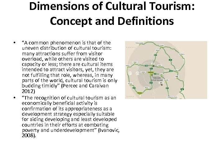 """Dimensions of Cultural Tourism: Concept and Definitions • • """"A common phenomenon is that"""