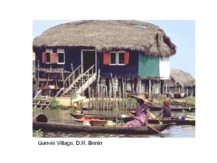 Ganvie Village, D. R. Benin