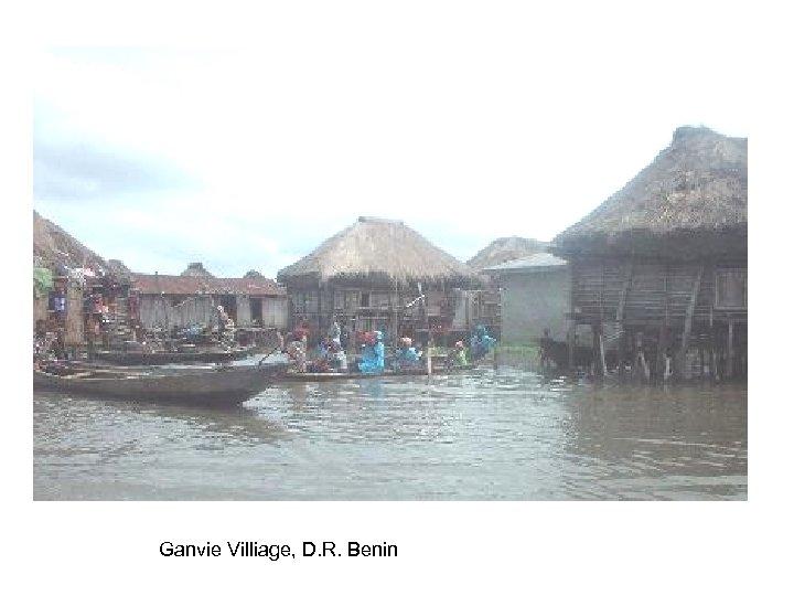 Ganvie Villiage, D. R. Benin