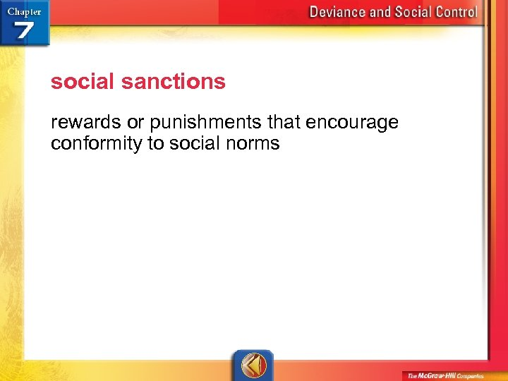 social sanctions rewards or punishments that encourage conformity to social norms