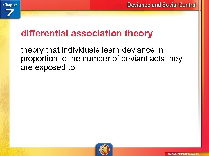 differential association theory that individuals learn deviance in proportion to the number of deviant