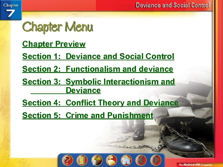 Chapter Preview Section 1: Deviance and Social Control Section 2: Functionalism and deviance Section