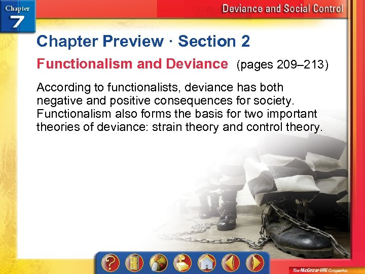 Chapter Preview · Section 2 Functionalism and Deviance (pages 209– 213) According to functionalists,