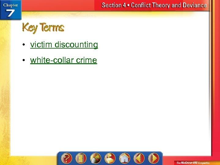• victim discounting • white-collar crime
