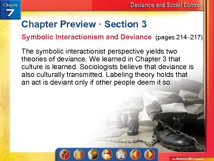 Chapter Preview · Section 3 Symbolic Interactionism and Deviance (pages 214– 217) The symbolic