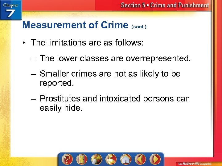 Measurement of Crime (cont. ) • The limitations are as follows: – The lower