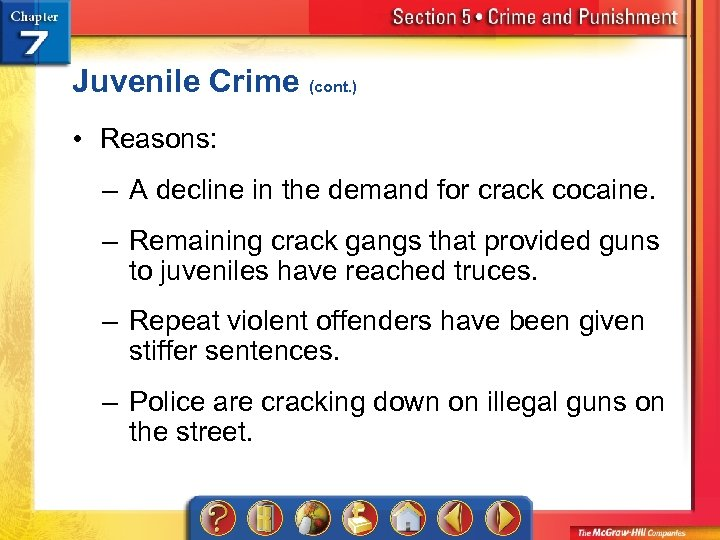 Juvenile Crime (cont. ) • Reasons: – A decline in the demand for crack