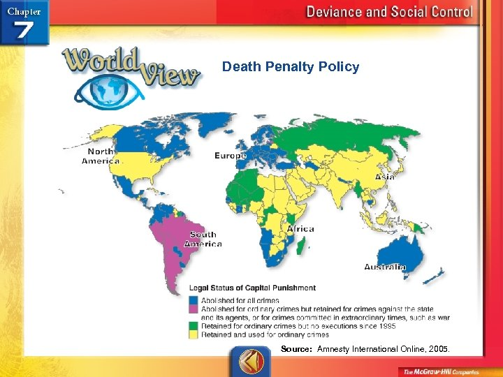 Death Penalty Policy Source: Amnesty International Online, 2005.