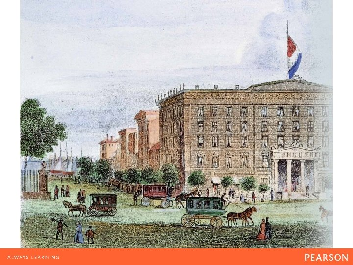 Fine Accommodations New York's Astor House completed in 1836, was one of the grandest