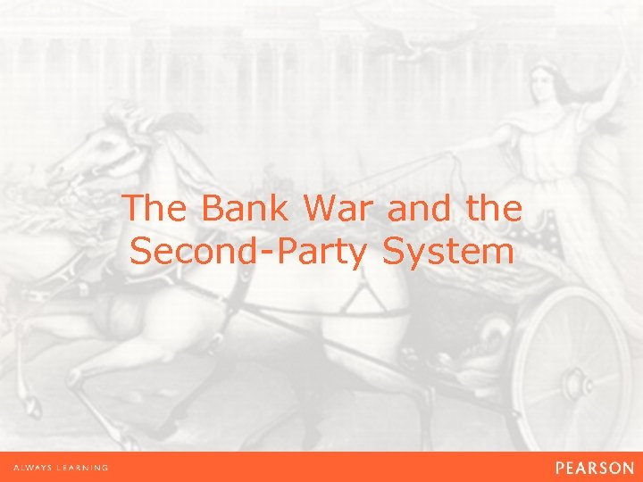 The Bank War and the Second-Party System