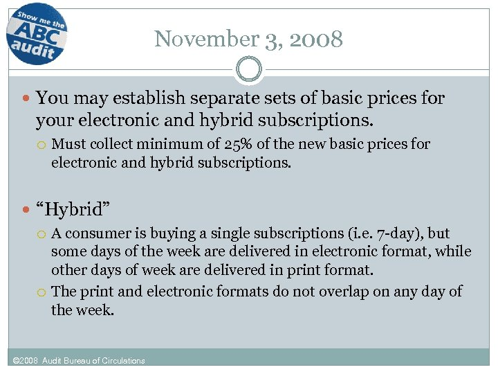 November 3, 2008 You may establish separate sets of basic prices for your electronic