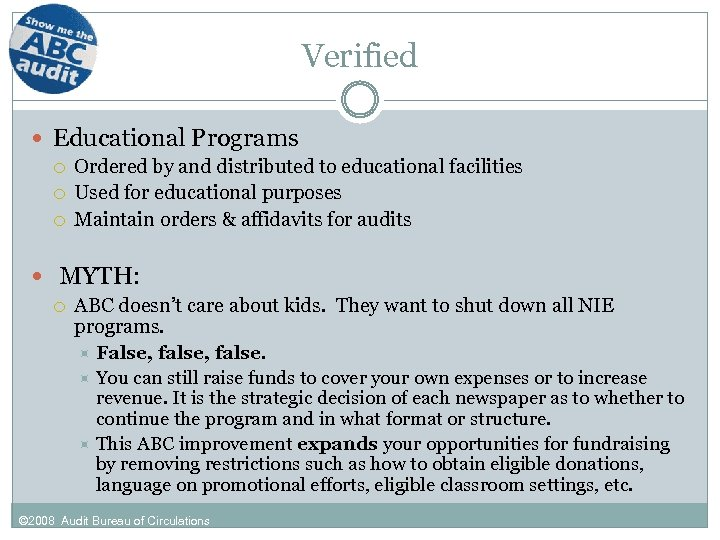 Verified Educational Programs Ordered by and distributed to educational facilities Used for educational purposes