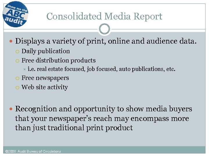 Consolidated Media Report Displays a variety of print, online and audience data. Daily publication