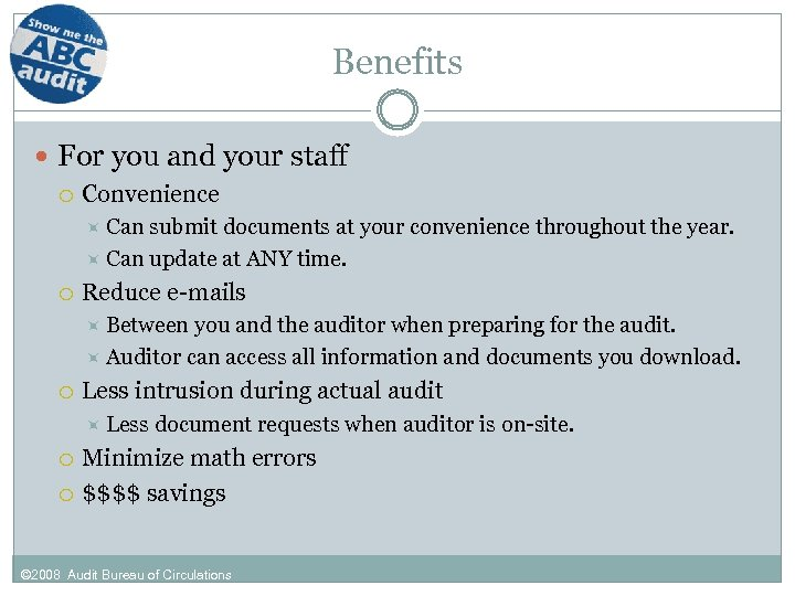 Benefits For you and your staff Convenience Can submit documents at your convenience throughout
