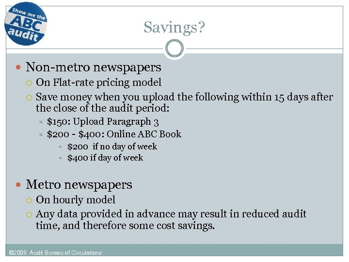 Savings? Non-metro newspapers On Flat-rate pricing model Save money when you upload the following