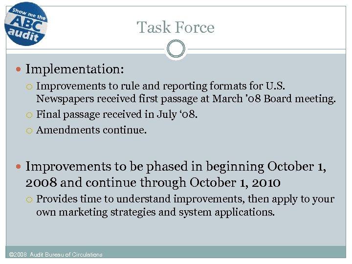 Task Force Implementation: Improvements to rule and reporting formats for U. S. Newspapers received