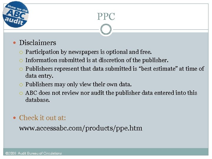 PPC Disclaimers Participation by newspapers is optional and free. Information submitted is at discretion