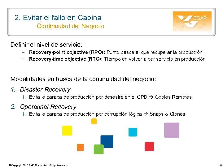 2. Evitar el fallo en Cabina Continuidad del Negocio Definir el nivel de servicio: