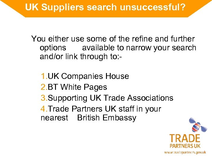 UK Suppliers search unsuccessful? You either use some of the refine and further options