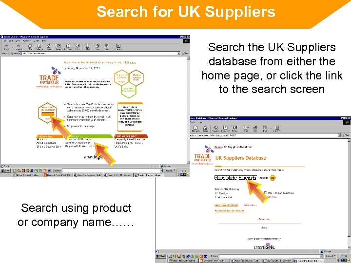 Search for UK Suppliers Search the UK Suppliers database from either the home page,
