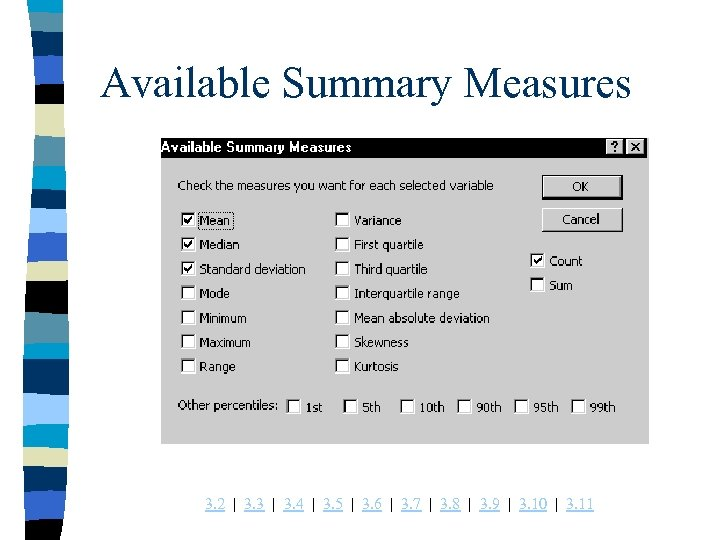 Available Summary Measures 3. 2 | 3. 3 | 3. 4 | 3. 5