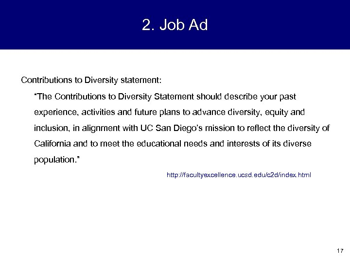"2. Job Ad Contributions to Diversity statement: ""The Contributions to Diversity Statement should describe"