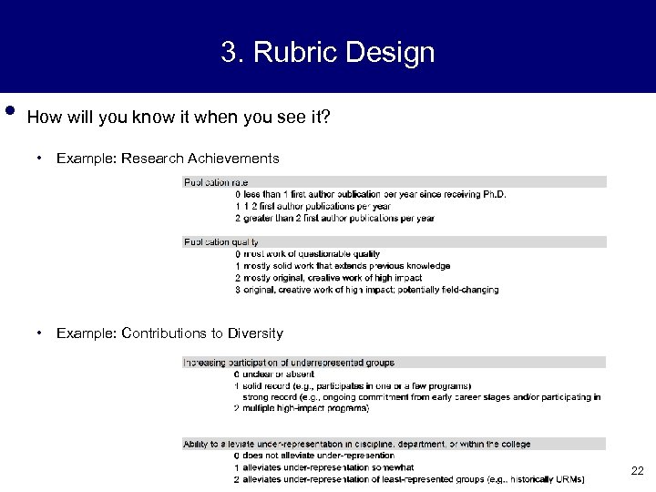 3. Rubric Design • How will you know it when you see it? •