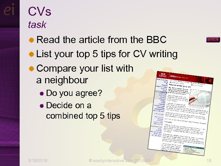 CVs task ® Read the article from the BBC ® List your top 5