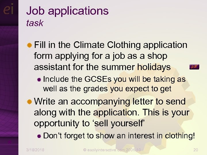 Job applications task ® Fill in the Climate Clothing application form applying for a