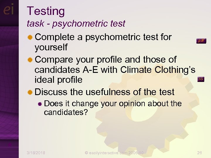 Testing task - psychometric test ® Complete a psychometric test for yourself ® Compare