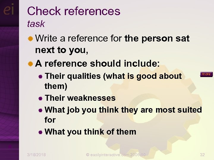 Check references task ® Write a reference for the person sat next to you,