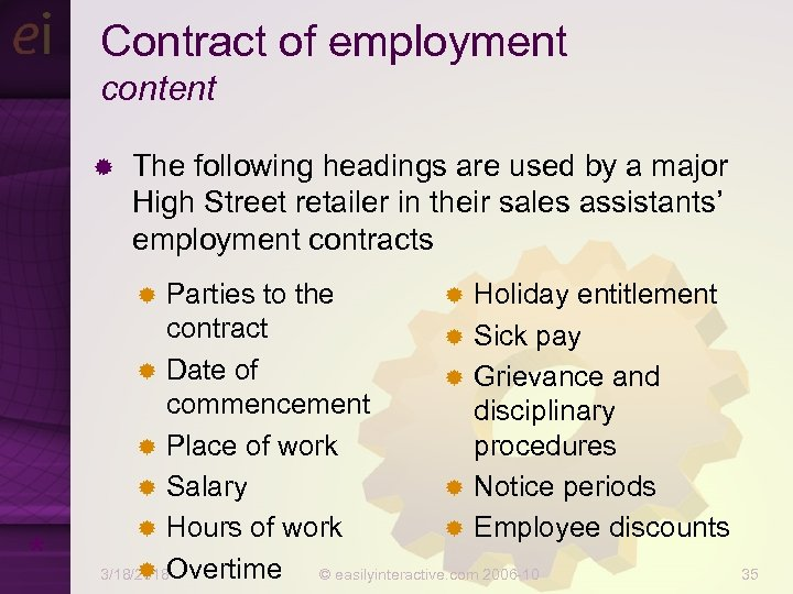 Contract of employment content ® The following headings are used by a major High