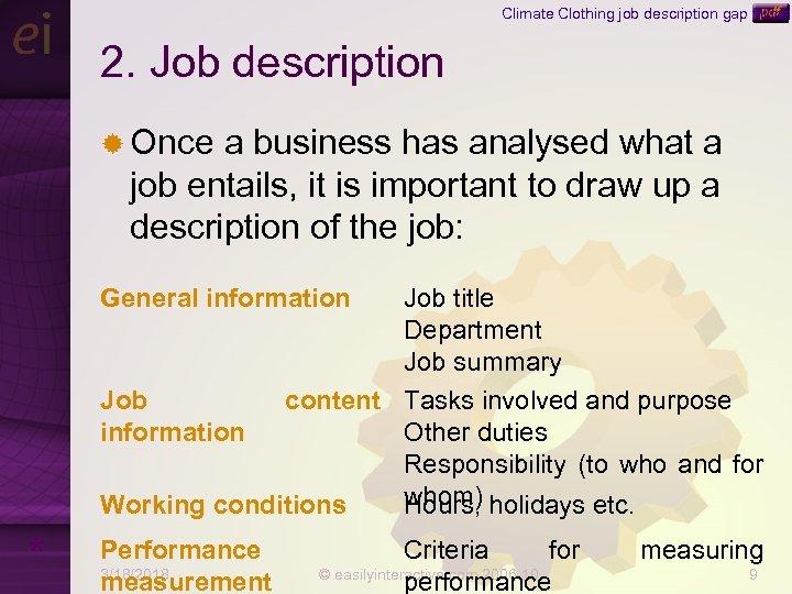 Climate Clothing job description gap fill task 2. Job description ® Once a business