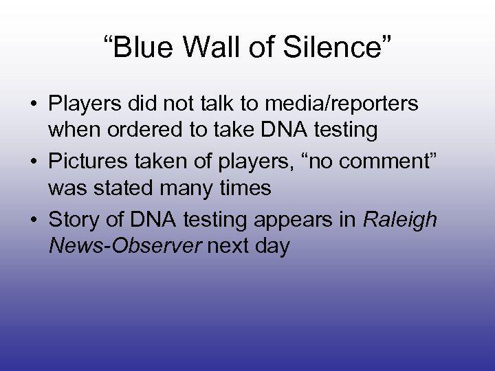 """""""Blue Wall of Silence"""" • Players did not talk to media/reporters when ordered to"""