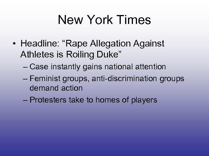 """New York Times • Headline: """"Rape Allegation Against Athletes is Roiling Duke"""" – Case"""