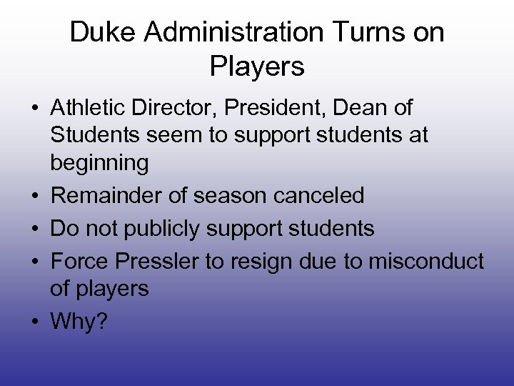 Duke Administration Turns on Players • Athletic Director, President, Dean of Students seem to