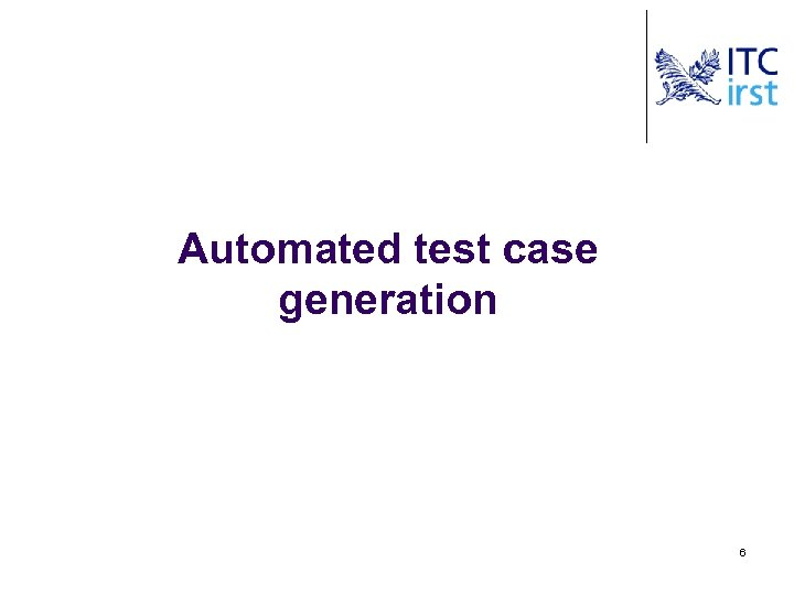 Automated test case generation 6