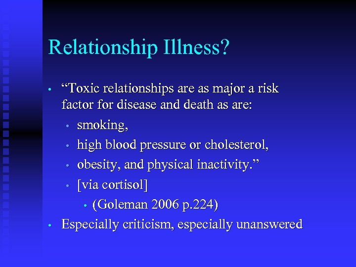 "Relationship Illness? • • ""Toxic relationships are as major a risk factor for disease"