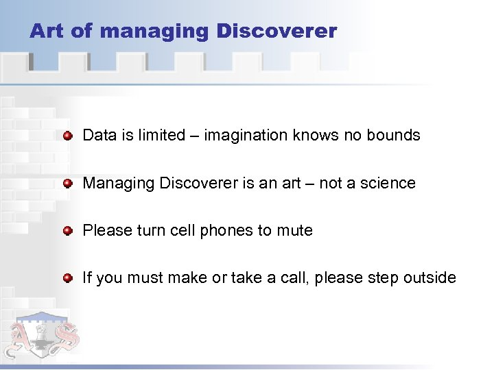 Art of managing Discoverer Data is limited – imagination knows no bounds Managing Discoverer