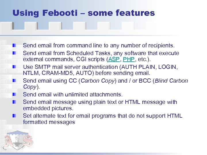 Using Febooti – some features Send email from command line to any number of