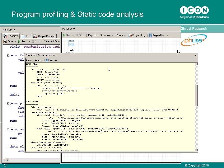 Program profiling & Static code analysis 21 © Copyright 2010