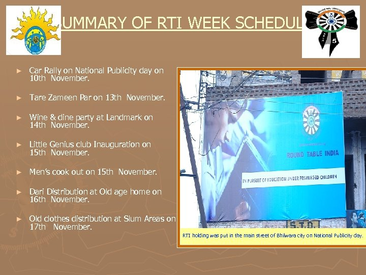 SUMMARY OF RTI WEEK SCHEDULE ► Car Rally on National Publicity day on 10