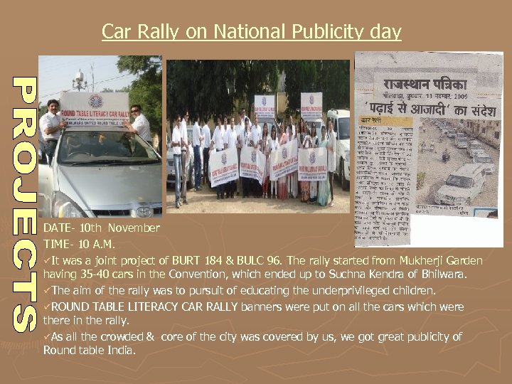 Car Rally on National Publicity day DATE- 10 th November TIME- 10 A. M.