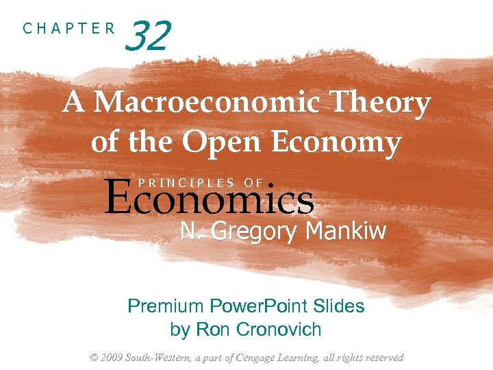 CHAPTER 32 A Macroeconomic Theory of the Open Economy Economics PRINCIPLES OF N. Gregory