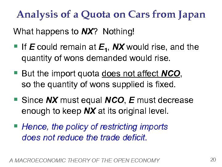 Analysis of a Quota on Cars from Japan What happens to NX? Nothing! §