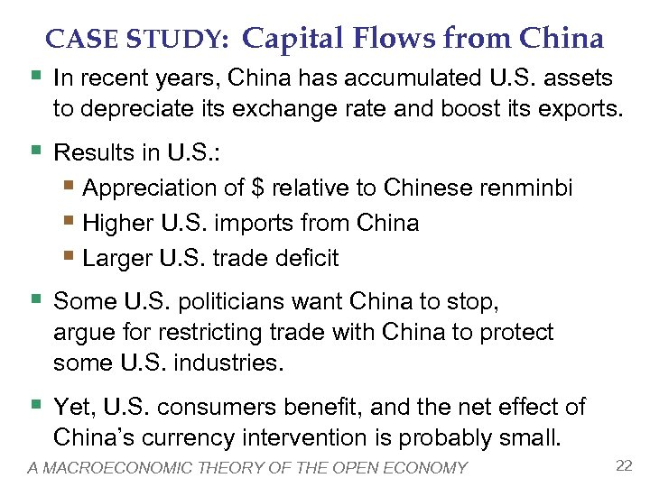 CASE STUDY: Capital Flows from China § In recent years, China has accumulated U.