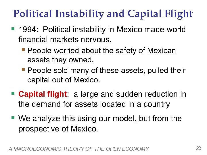 Political Instability and Capital Flight § 1994: Political instability in Mexico made world financial