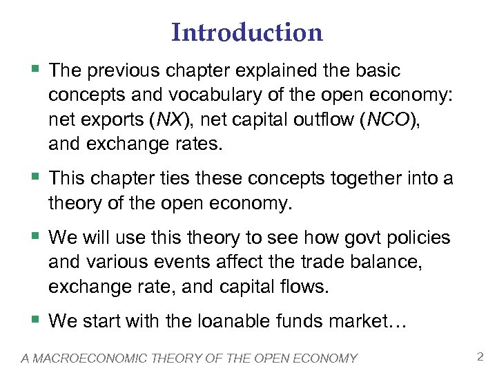 Introduction § The previous chapter explained the basic concepts and vocabulary of the open